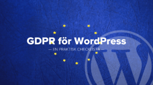 Lecture: GDPR for WordPress from WordPress Meetup Gothenburg